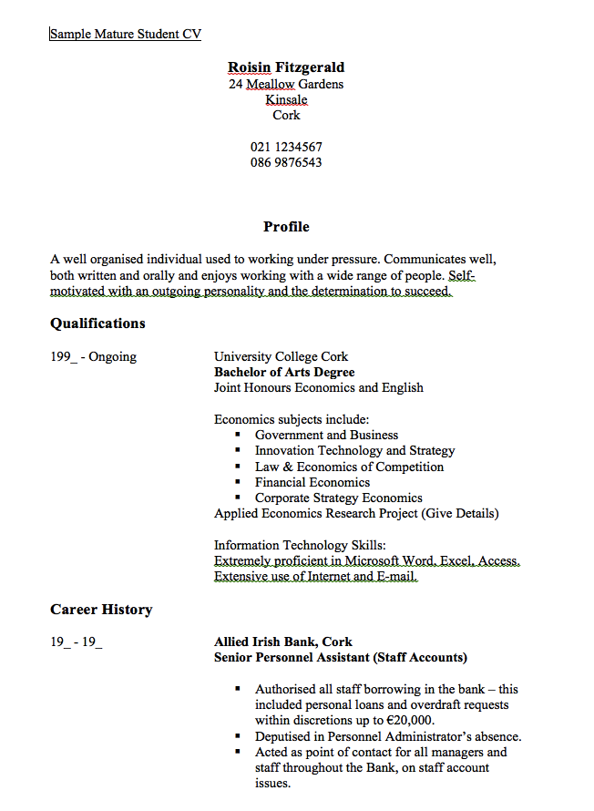 this example sample mature studen cv resume we will give you a refence start on building resumeyou can optimized this example resume on creating resume for