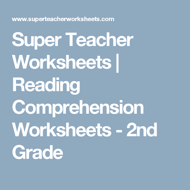 Super Teacher Worksheets Reading Comprehension Worksheets - 2nd Grade Super  Teacher Worksheets, Reading Comprehension Worksheets, Reading Comprehension