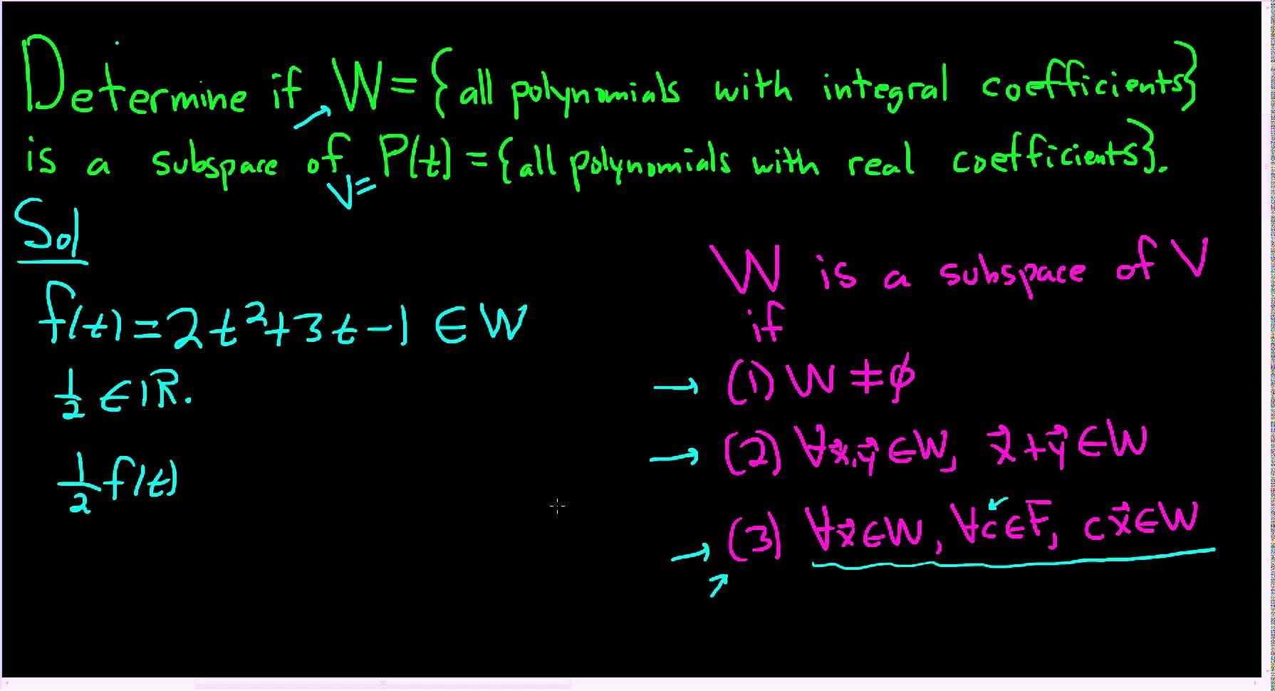 Determine If W Is A Subspace Of A Vector Space V Polynomial Example Polynomials Maths Exam Math Videos Adding two vectors linear algebra