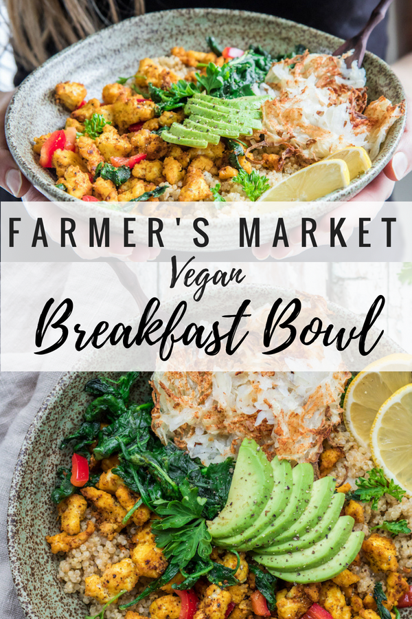 Farmers Market Vegan Breakfast Bowl