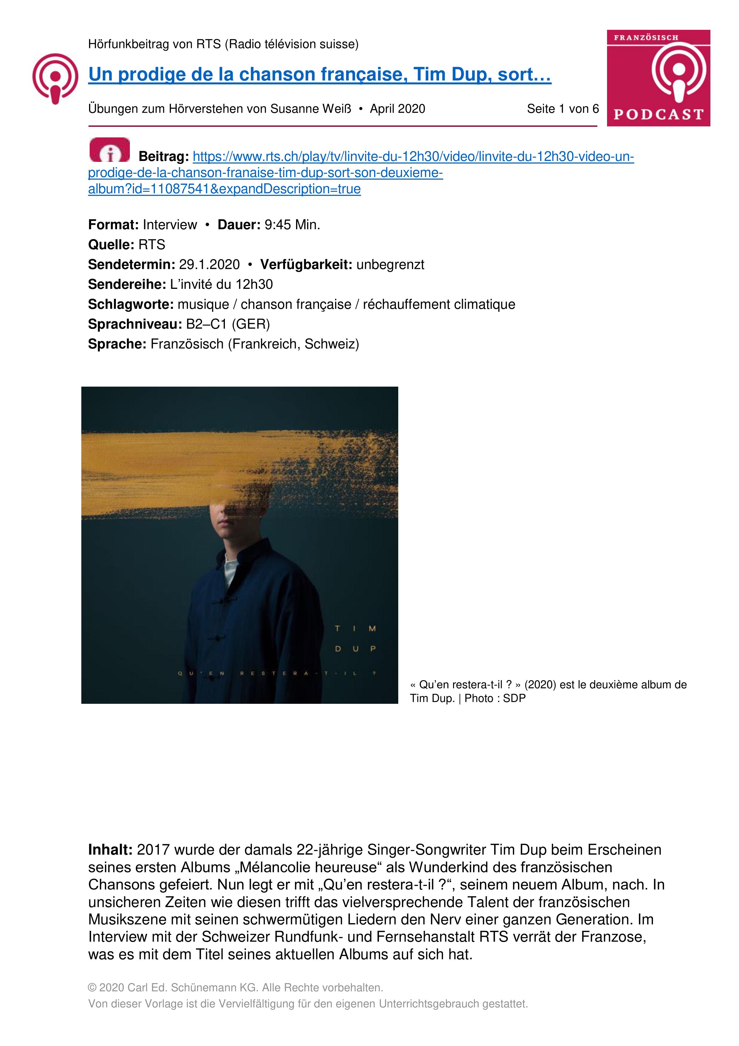 Ubungsmaterial Zu Podcast Un Prodige De La Chanson Francaise Tim Dup Sort Son Deuxieme Album Unterrichtsmaterial Im Fach Franzosisch Podcast Singer Songwriter Rundfunk