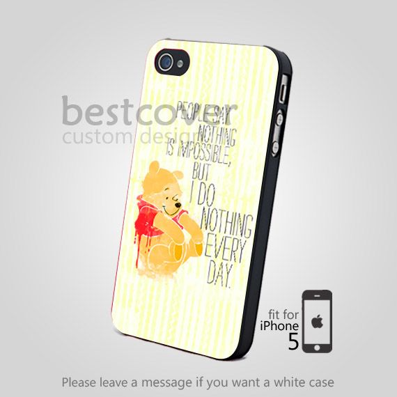 winny the pooh Quote for iPhone 4/4S/5 iPod 4/5 Galaxy S2/S3/S4