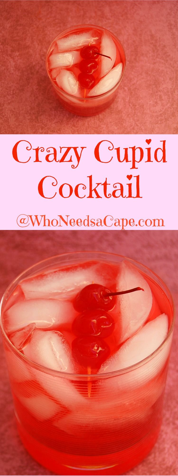 Crazy Cupid Cocktail - Who Needs A Cape? #simplecocktail