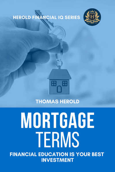 Mortgage Terms Explained In 2020