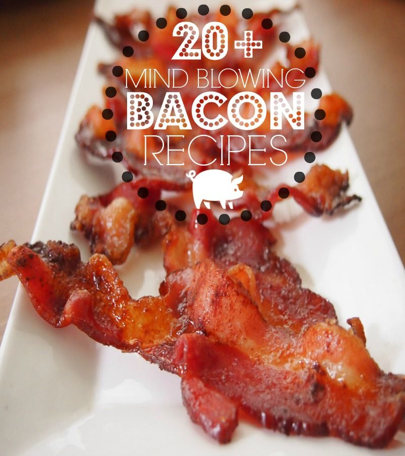 20 mind blowing bacon recipes from Dreaming of Leaving, featured on The Bewitchin' Kitchen.