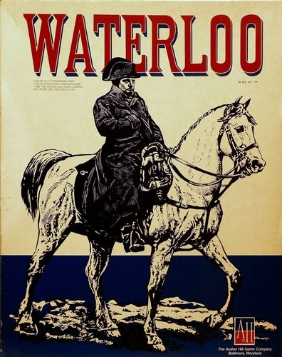 """Waterloo (1962).  Refight the last great campaign of Napoleon, in this fast-moving game of military strategy. Over 160 die-cut counters representing the massed armies of France, Prussia, and the Dutch Anglo-Allies maneuver and engage in combat on a full-color, 22"""" x 28"""" mapboard.  Avalon Hill Complexity rating - 2"""