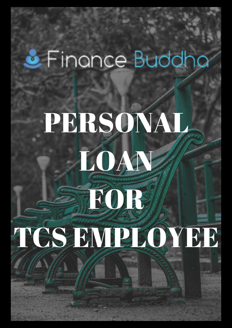 Personal Loan For Tcs Employee Within 24 Hour Personal Loans Loan How To Get Money