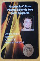 Membro N°55, escritor e conselheiro da Associação Cultural Poemas à Flor da Pele (RS) ---  Poeta Hei de Ser®