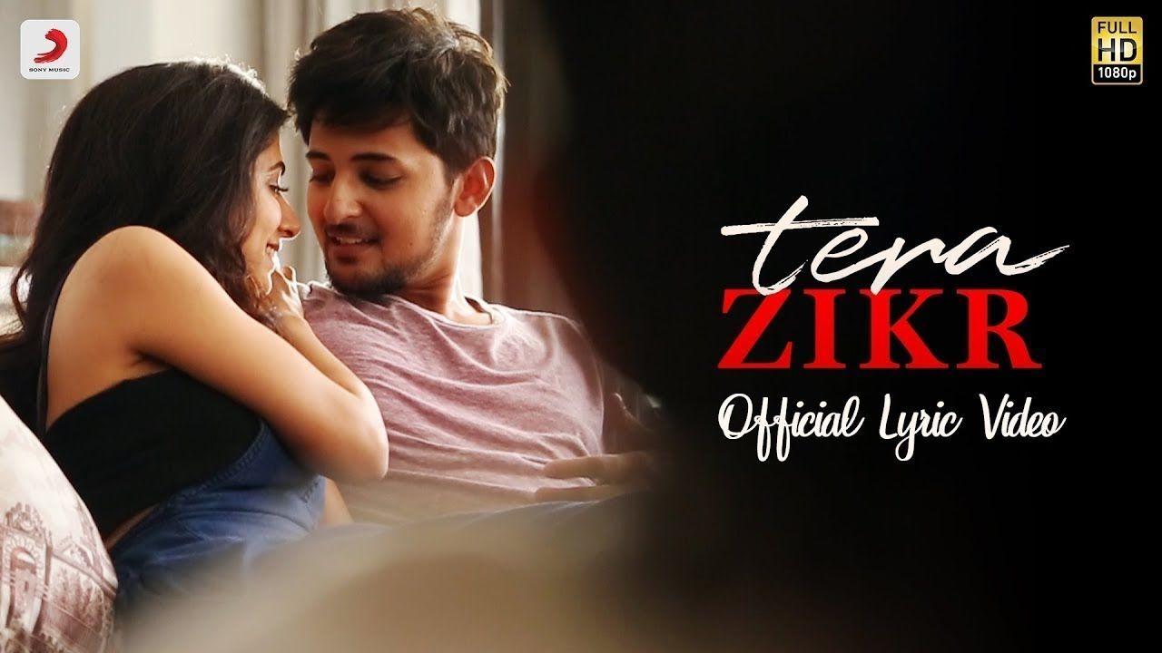 Mujhe Khone Ke Baad Tera Zikr Darshan Raval Full Video Song Sony M Lyrics Songs Original Song