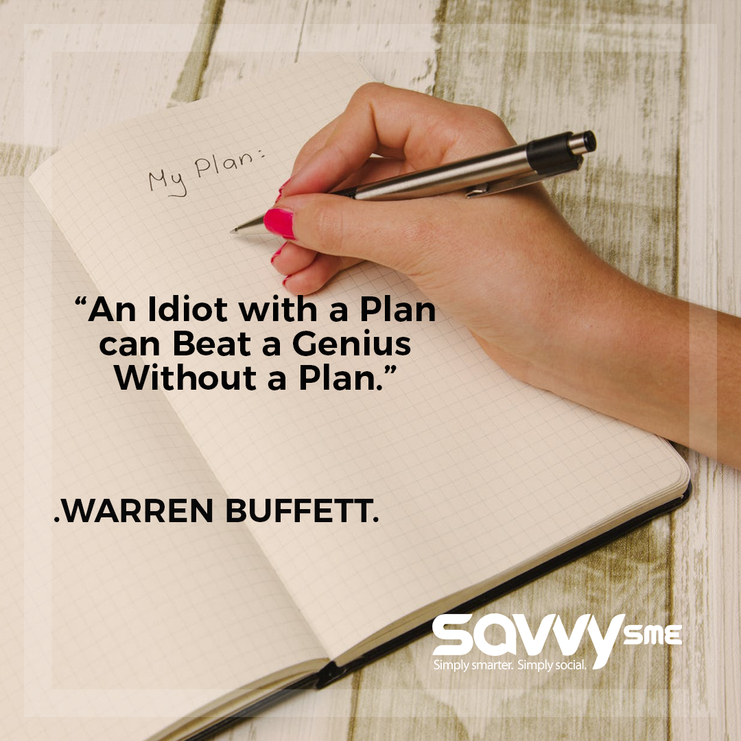 Quote Of The Day An Idiot With A Plan Can Beat A Genius Without A Plan Warren Buffett Busi Business Motivational Quotes Planning Quotes Business Quotes