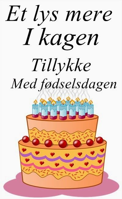 Tillykke med fødselsdagen Happy birthday Pinterest Happy birthday