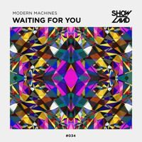 Modern Machines - Waiting For You [OUT NOW] by Armada Music on SoundCloud