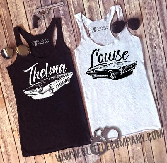 Thelma & Louise Women's Tanks in Various Colors and Styles XS-4XL -- Listing is For ONE tank // Partner in Crime // BFF Matching Tanks Country Tank // Country Music // Southern Tank //  Cowboy Boots // American // Country Concert // R Little Company // rlittlecompany