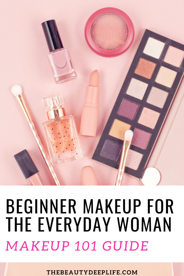 Beginner Makeup For The Everyday Woman in 2020 Makeup