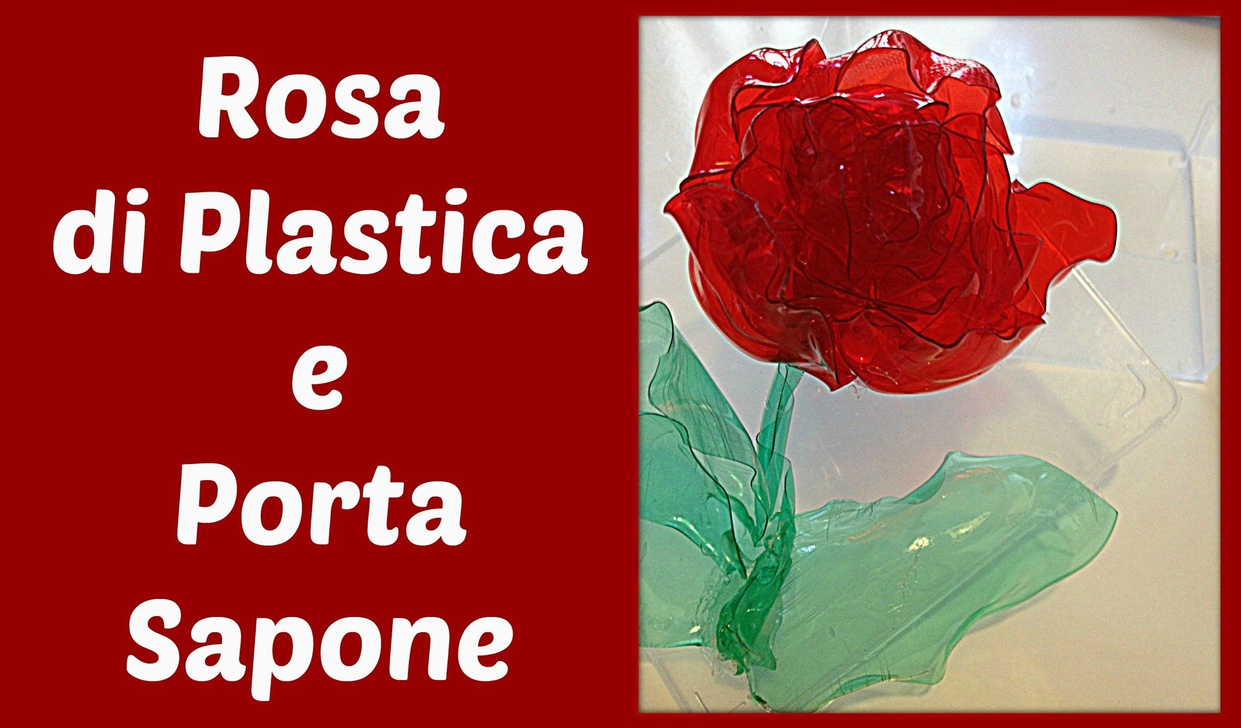 Plastic Rose and a Soap Holder by recycling bottles! – (…