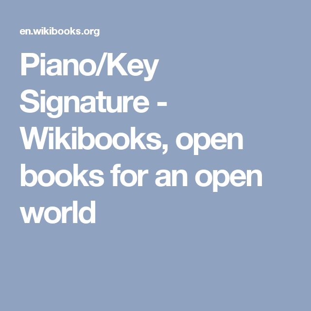 Piano/Key Signature - Wikibooks, open books for an open world