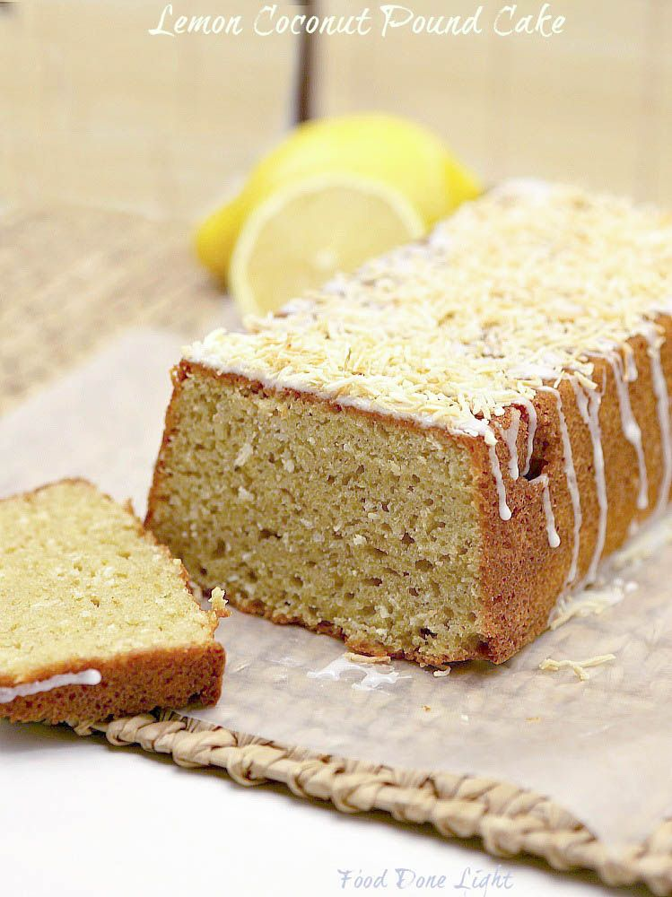 This was so good! Lemon Toasted Coconut Pound Cake made with Greek Yogurt - Can't believe it was low calorie and low fat!