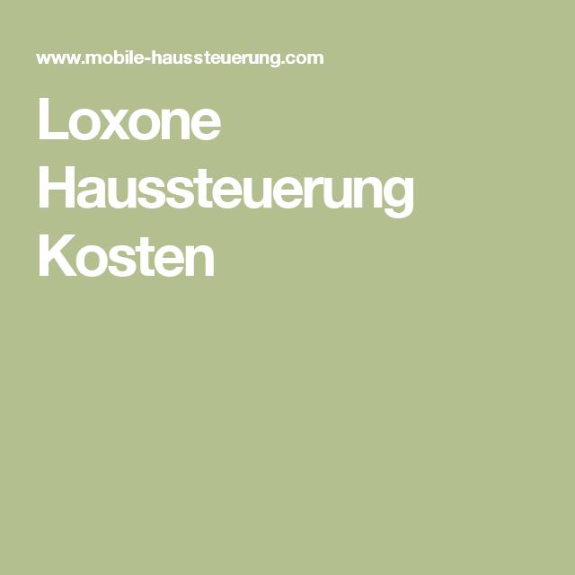 Smarthouse Kosten loxone haussteuerung kosten smart home lcn loxone knx openhab