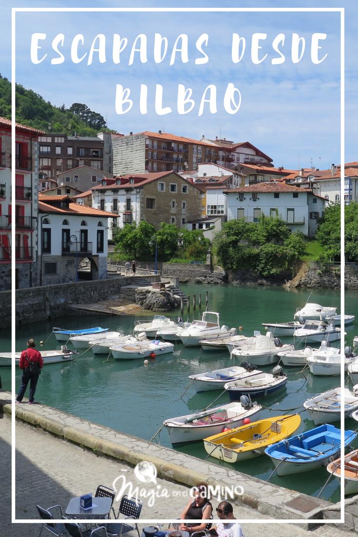 5 Escapadas Desde Bilbao Magia En El Camino Viajar Por España Bilbao Viaje A Europa