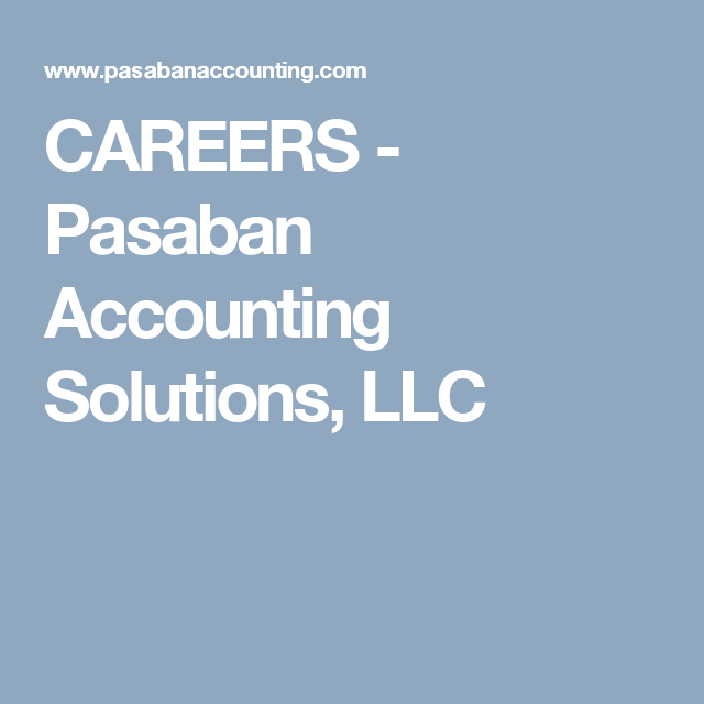 CAREERS - Pasaban Accounting Solutions, LLC | Remote Accounting Jobs ...