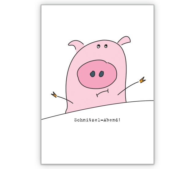 lustige Einladungskarte zum Schnitzel Essen - http://www
