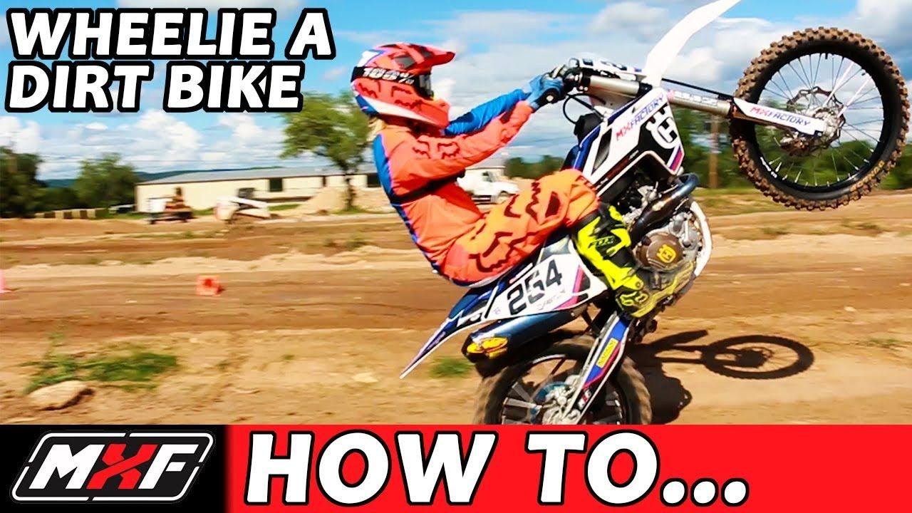 How To Wheelie A Dirt Bike Like A Pro In 3 Easy Steps Youtube