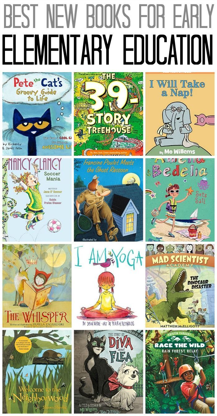 Best New Books For Early Elementary Education Including
