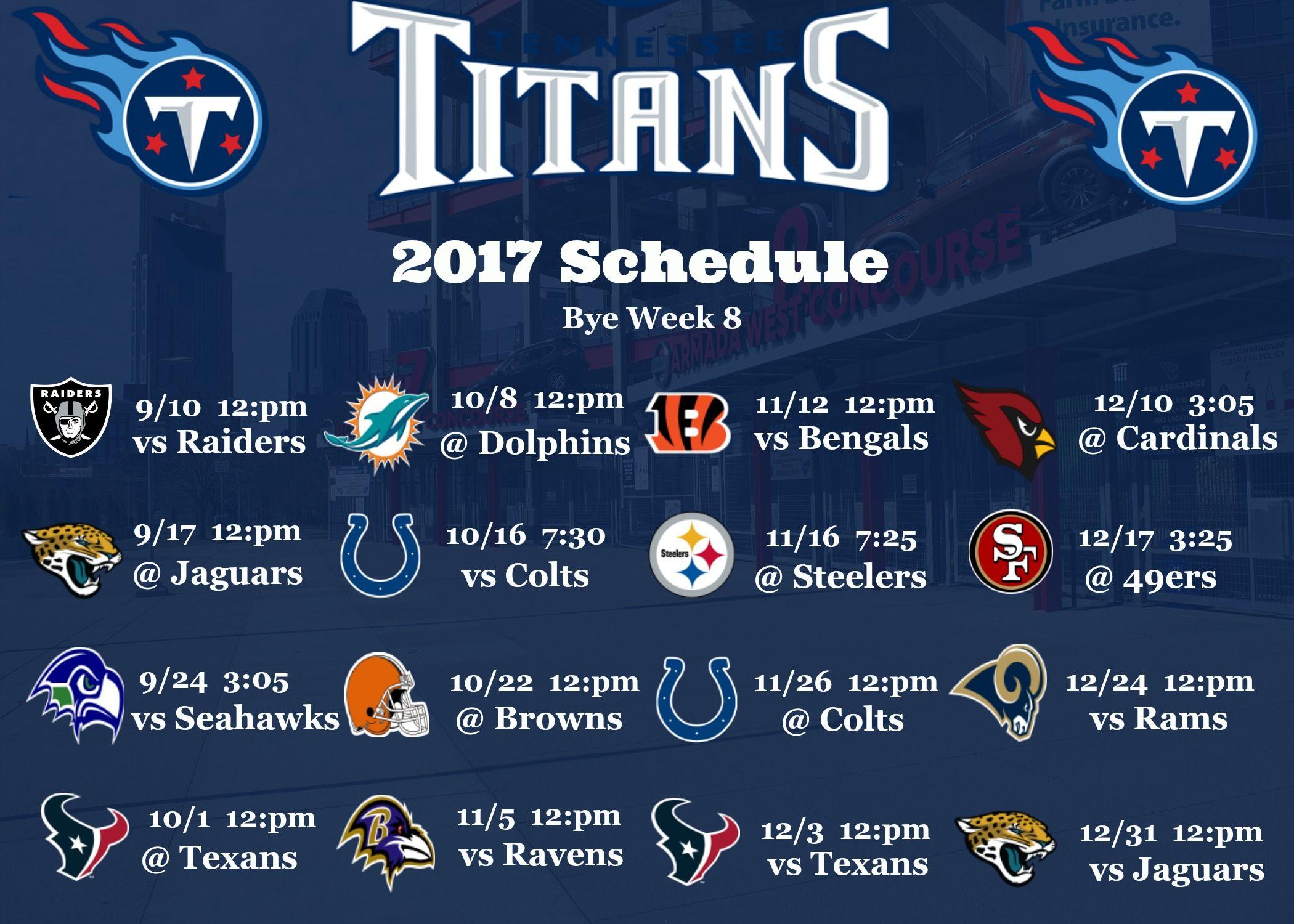 Tennessee Titans 2017 Schedule Wallpaper Download Http Www Nashvillesportsnews Com Football Ten Titans Football Tennessee Titans Football Nfl Football Season