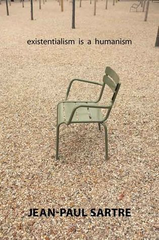 Existentialism Is A Humanism Jean Paul Sartre