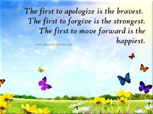 apologize  forgive move forward quotes.