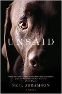 Unsaid - If you are an animal lover then this is a 'must read' for your.  Loved the story!!