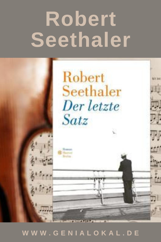 Der Letzte Satz Robert Seethaler Roman Schreiben Lesen