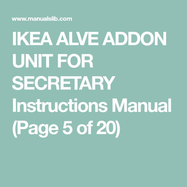 Ikea Alve Addon Unit For Secretary Instructions Manual Page 5 Of 20 Ikea Alve The Unit Ikea