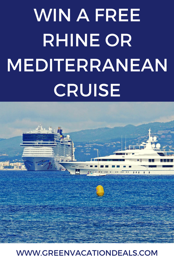 Win A Free Rhine or Mediterranean Cruise   Vacation Sweepstakes +