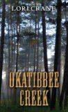 Free Kindle Book -  [Literature & Fiction][Free] Okatibbee Creek Check more at http://www.free-kindle-books-4u.com/literature-fictionfree-okatibbee-creek/