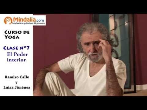 El poder interior por Ramiro Calle. CLASE DE YOGA 7 -