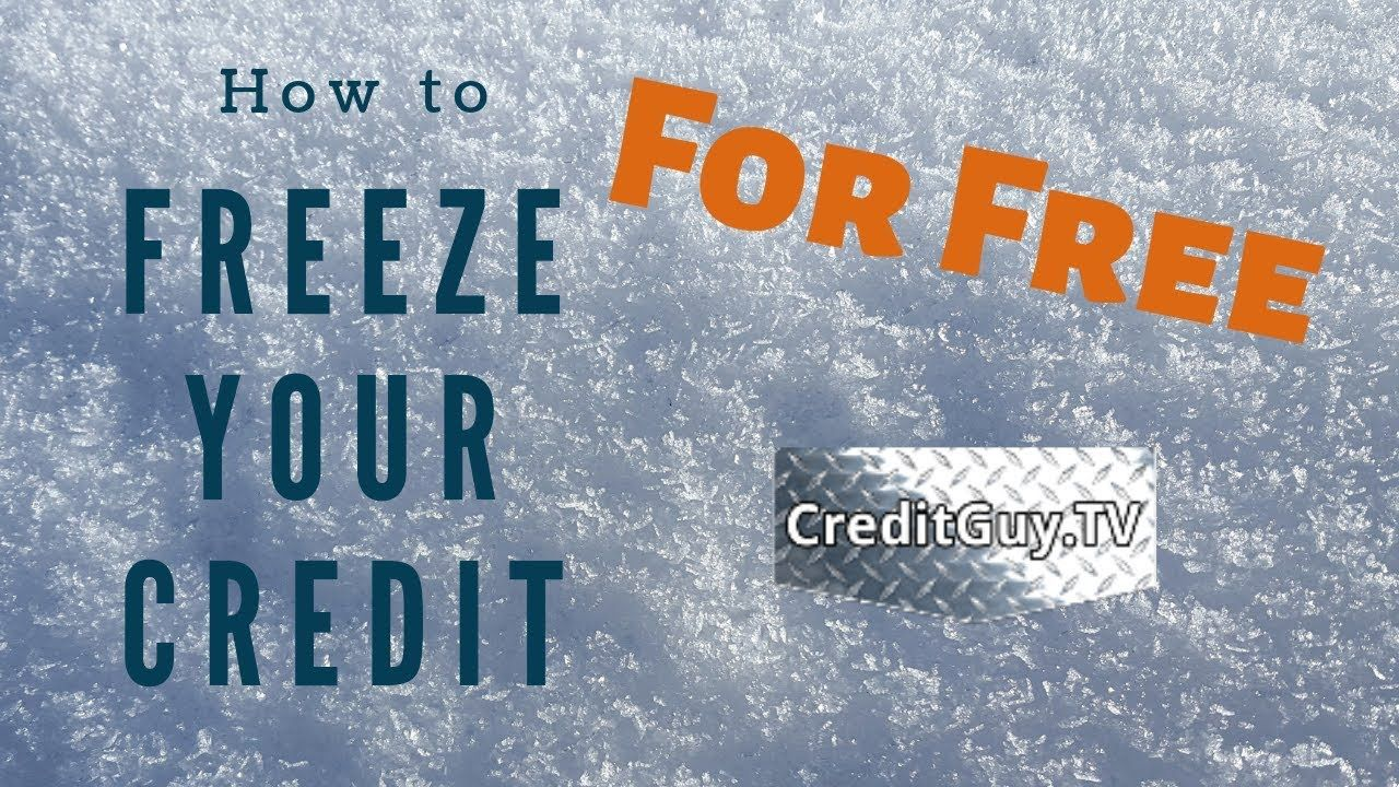 Credit Reports Freezes Are Now Free Freeze Your Child S Credit