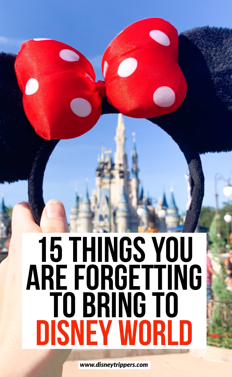 Disney Packing List: 15 Things You Are FORGETTING To Bring - Disney Trippers
