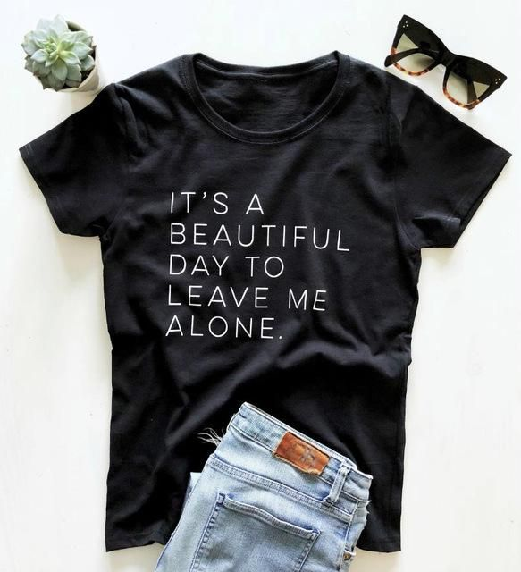 It's a beautiful day to leave me alone T-shirt - Black / XXL
