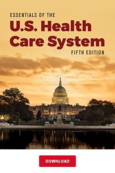 Download Essentials Of The U S Health Care System Pdf Leiyu Shi