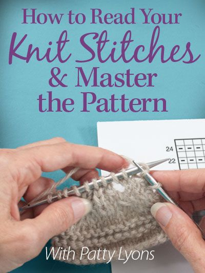 How To Read Your Knit Stitches Master The Pattern Knitting