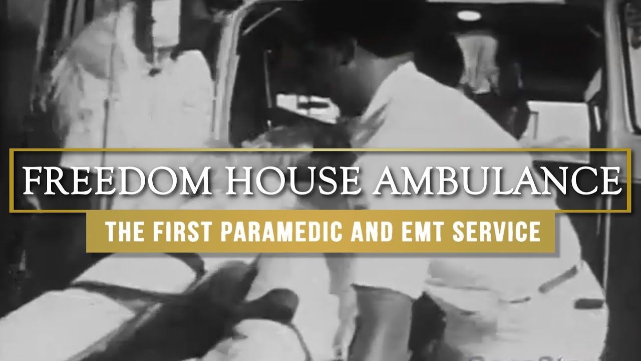 Freedom House Ambulance Service The First Paramedic And Emt Service In 2020 Paramedic Emt Emergency Medical
