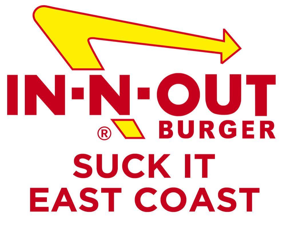 Honest chain restaurant slogans in and out burger inn