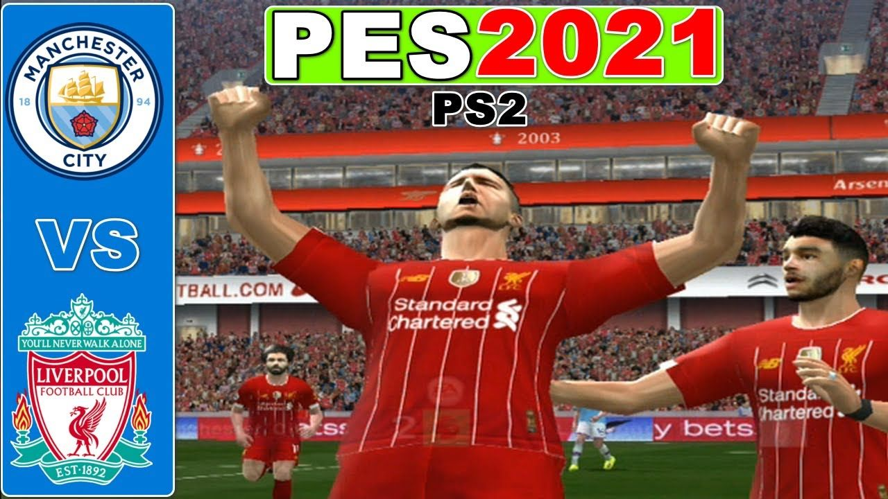 Manchester City Vs Liverpool Highlights Premier League Pes 2021 Ps2 In 2020 Liverpool Football Club Liverpool Football Liverpool