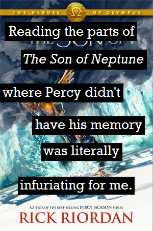 it was - especially because if everyone at the roman camp knew what percy had done they would bow down to him