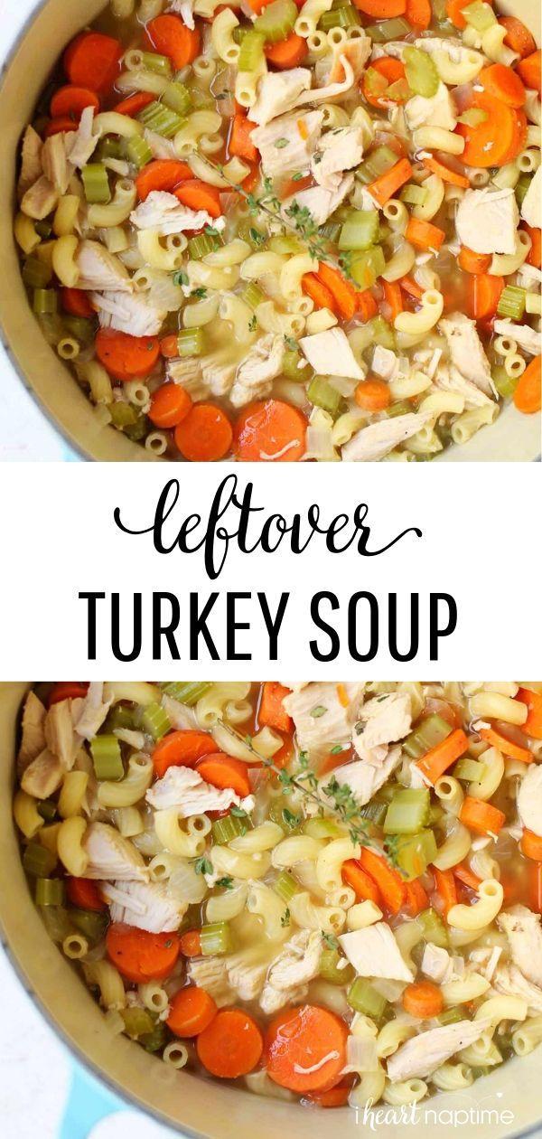 One-Pot Leftover Turkey Soup Recipe - I Heart Naptime