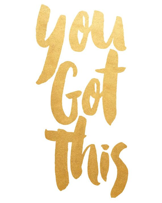 You Got This Quotes Printable Art, Inspirational Print , You Got This, Typography  You Got This Quotes