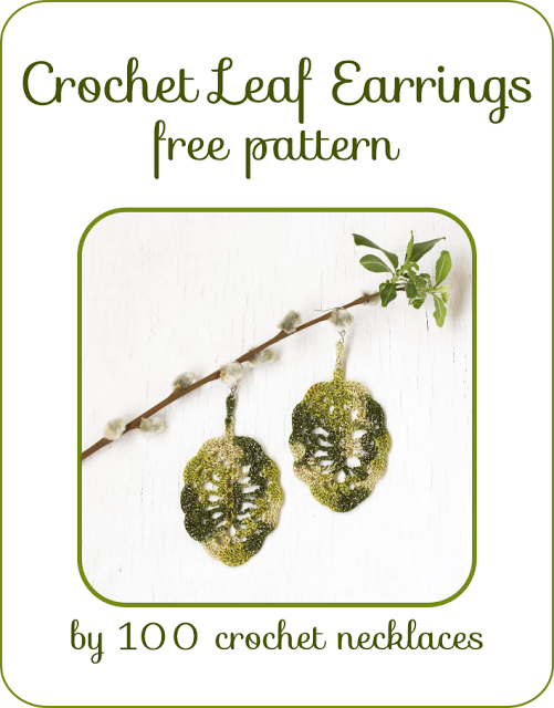 100 crochet necklaces: Crochet leaf earrings - Free pattern  #crochet #pattern #tutorial #diagram #free #jewelry #earrings #fashion #style #boho #bohemian #gift