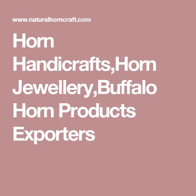 Horn Handicrafts,Horn Jewellery,Buffalo Horn Products Exporters
