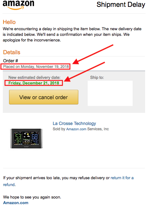 Delivery Date Change For Your Amazon Com Order Shipment Delay